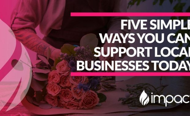 Five Simple Ways You Can Support Local Businesses Today